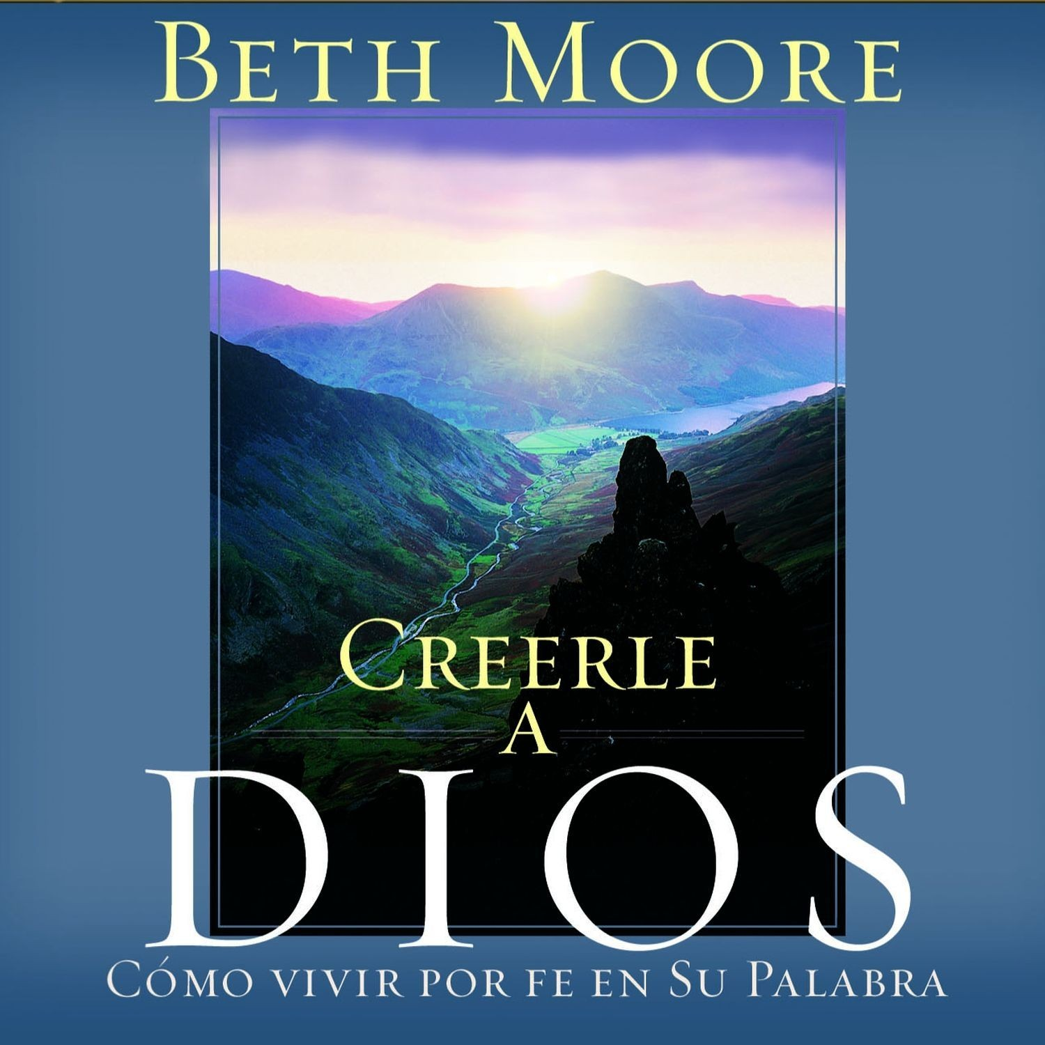 Printable Creerle a Dios (Believing God): Como Vivir Por Fe En Su Palabra Audiobook Cover Art