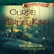 Curse of the Spider King Audiobook, by Wayne Thomas Batson, Christopher Hopper