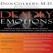 Deadly Emotions, by Don Colbert
