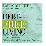 Debt-Free Living: Eliminating Debt in a New Economy Audiobook, by Larry Burkett