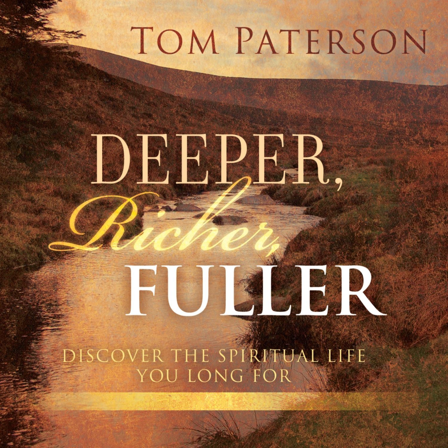Printable Deeper, Richer, Fuller: Discover the Spiritual Life You Long For Audiobook Cover Art