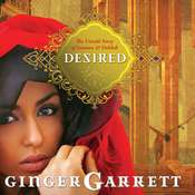 Desired, by Ginger Garrett