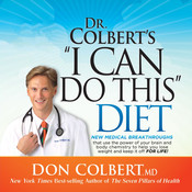 "Dr. Colberts ""I Can Do This"" Diet Audiobook, by Don Colbert"