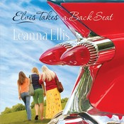 Elvis Takes a Back Seat Audiobook, by Leanna Ellis