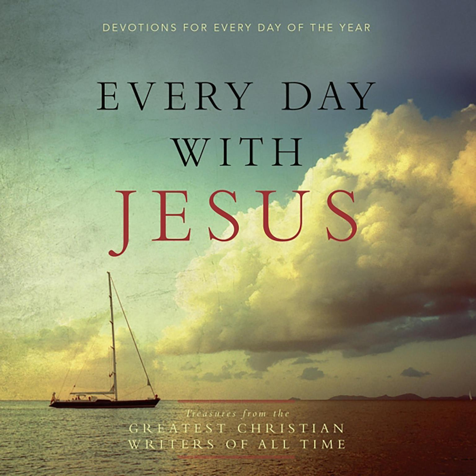 Printable Every Day with Jesus: Treasures from the Greatest Christian Writers of All Time Audiobook Cover Art