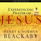 Experiencing Prayer with Jesus Audiobook, by Henry Blackaby, Norman Blackaby