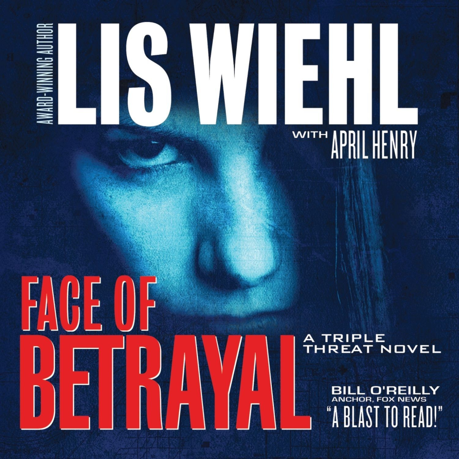 Printable Face of Betrayal: A Triple Threat Novel Audiobook Cover Art