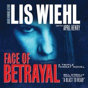 Face of Betrayal: A Triple Threat Novel, by Lis Wiehl
