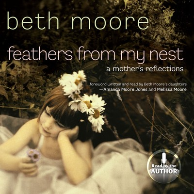 Feathers from My Nest: A Mothers Reflections Audiobook, by