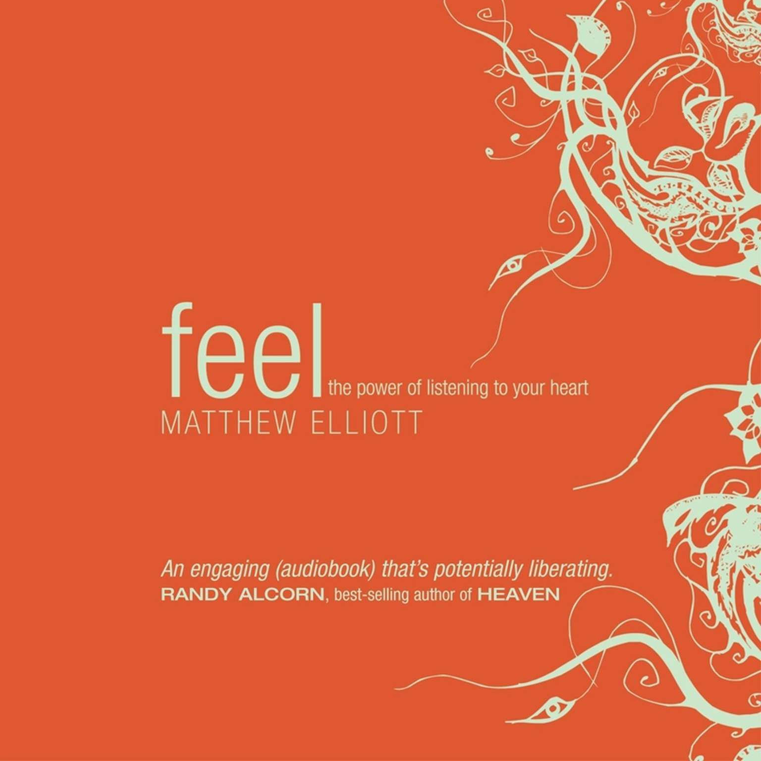Printable Feel: The Power of Listening to Your Heart Audiobook Cover Art