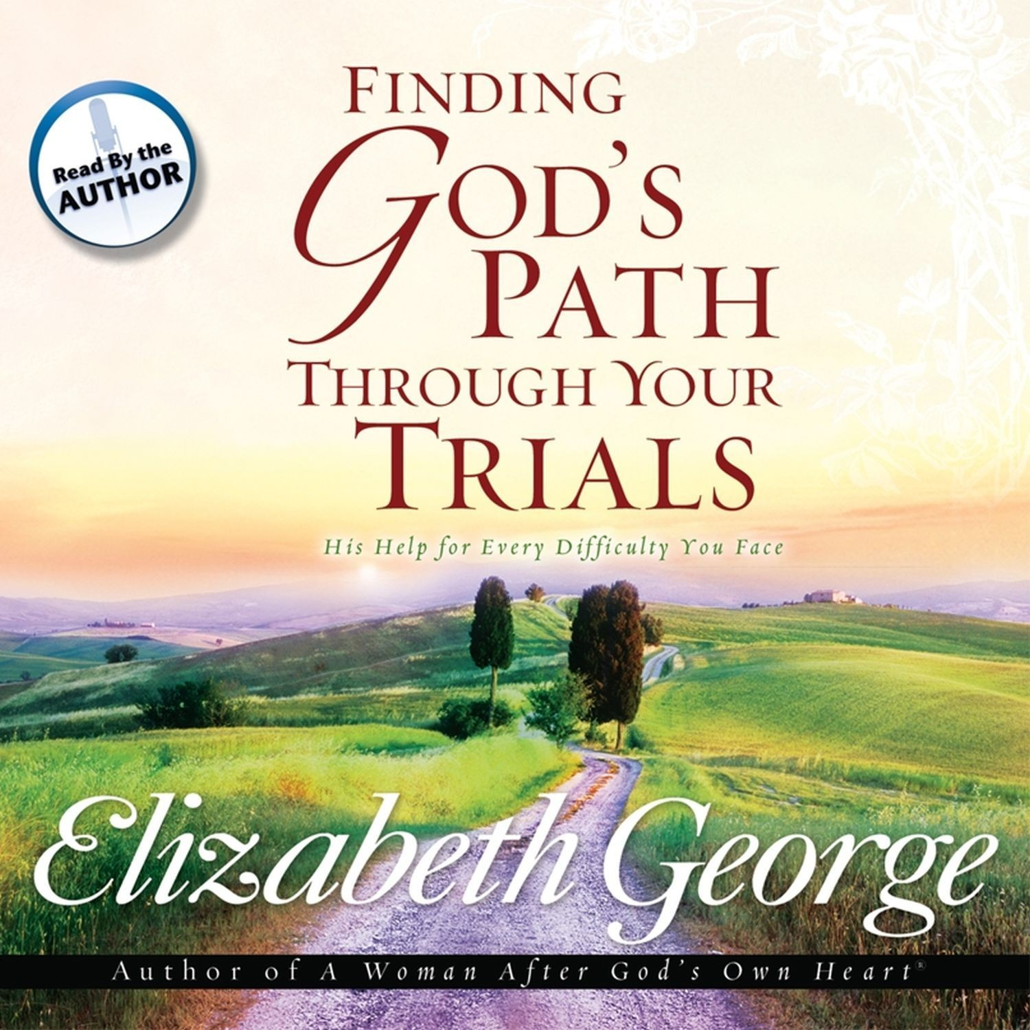 Printable Finding God's Path Through Your Trials: His Help for Every Difficulty You Face Audiobook Cover Art