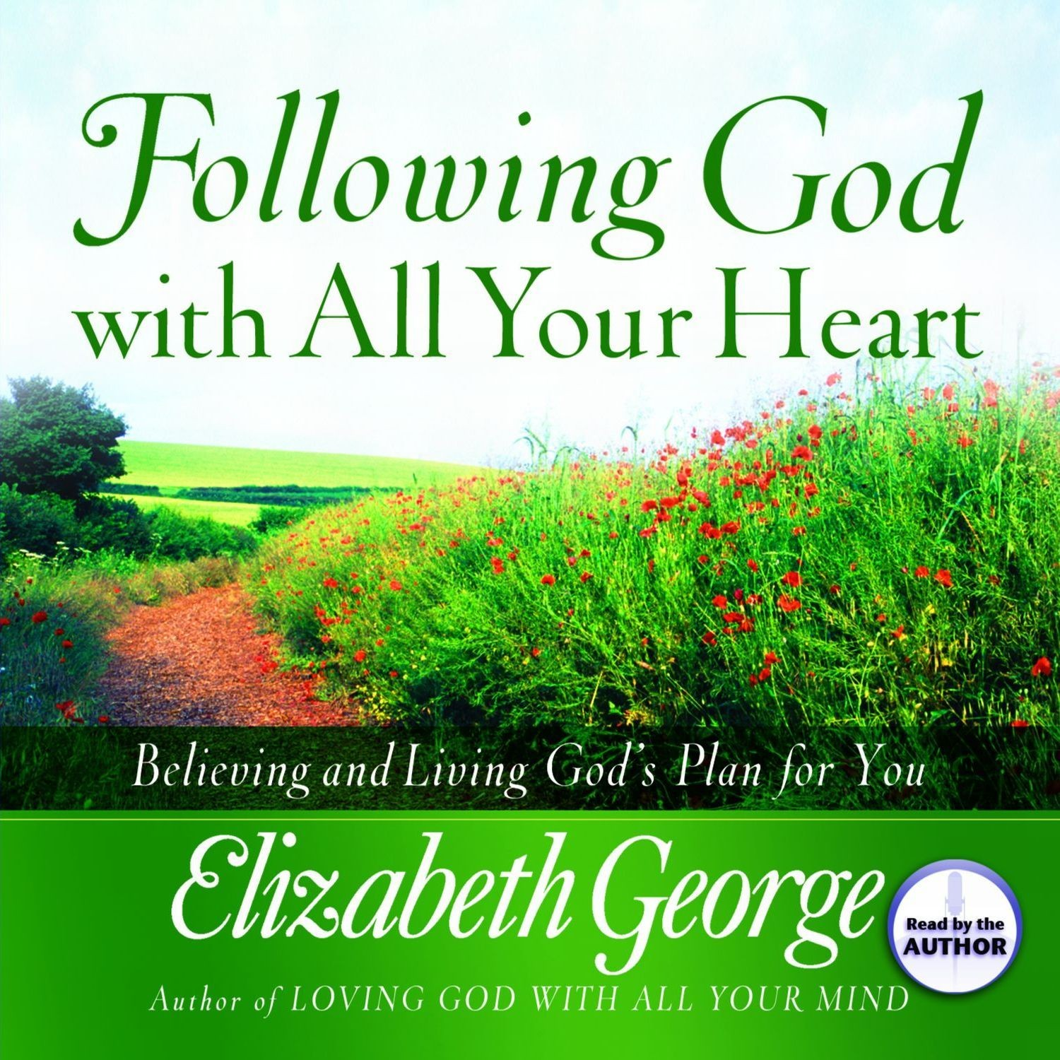 Printable Following God With All Your Heart: Believing and Living God's Plan for You Audiobook Cover Art