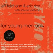 For Young Men Only: A Guys Guide to the Alien Gender Audiobook, by Jeff Feldhahn, Eric Rice, Shaunti Feldhahn