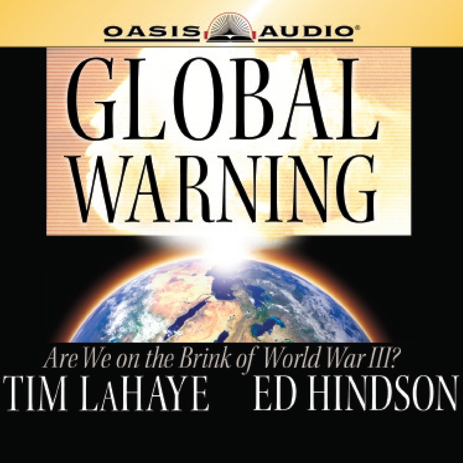 Printable Global Warning: Are We on the Brink of World War III? Audiobook Cover Art