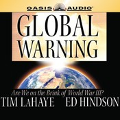 Global Warning: Are We on the Brink of World War III? Audiobook, by Tim LaHaye