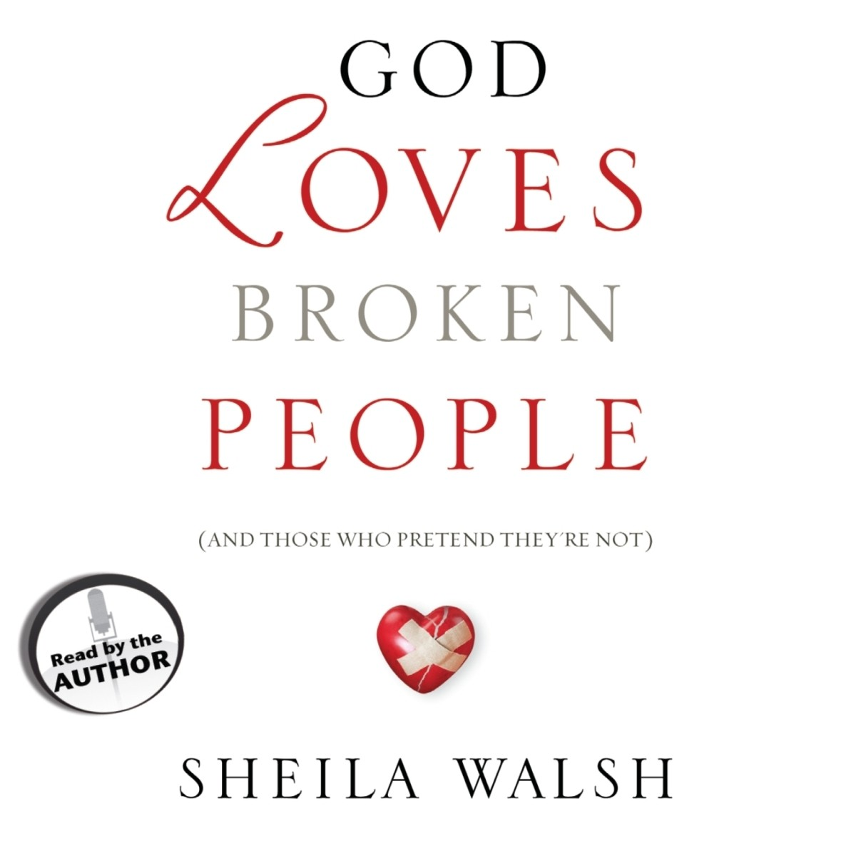 Printable God Loves Broken People: And Those Who Pretend They're Not Audiobook Cover Art