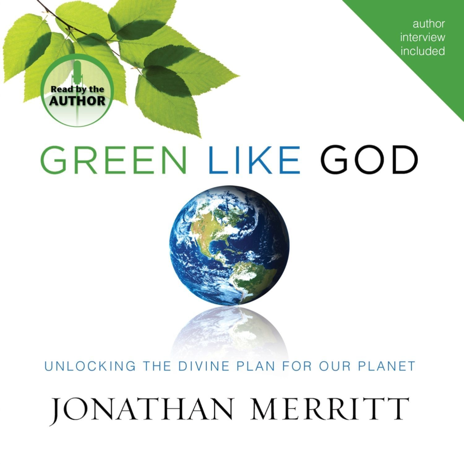 Printable Green Like God: Unlocking the Divine Plan for Our Planet Audiobook Cover Art