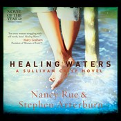 Healing Waters, by Stephen Arterburn, Nancy Rue