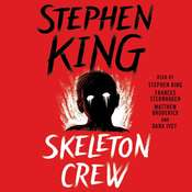 Skeleton Crew: Selections, by Stephen King