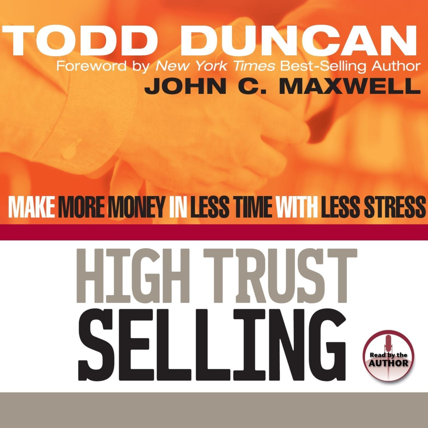 Printable High Trust Selling: Make More Money in Less Time with Less Stress Audiobook Cover Art