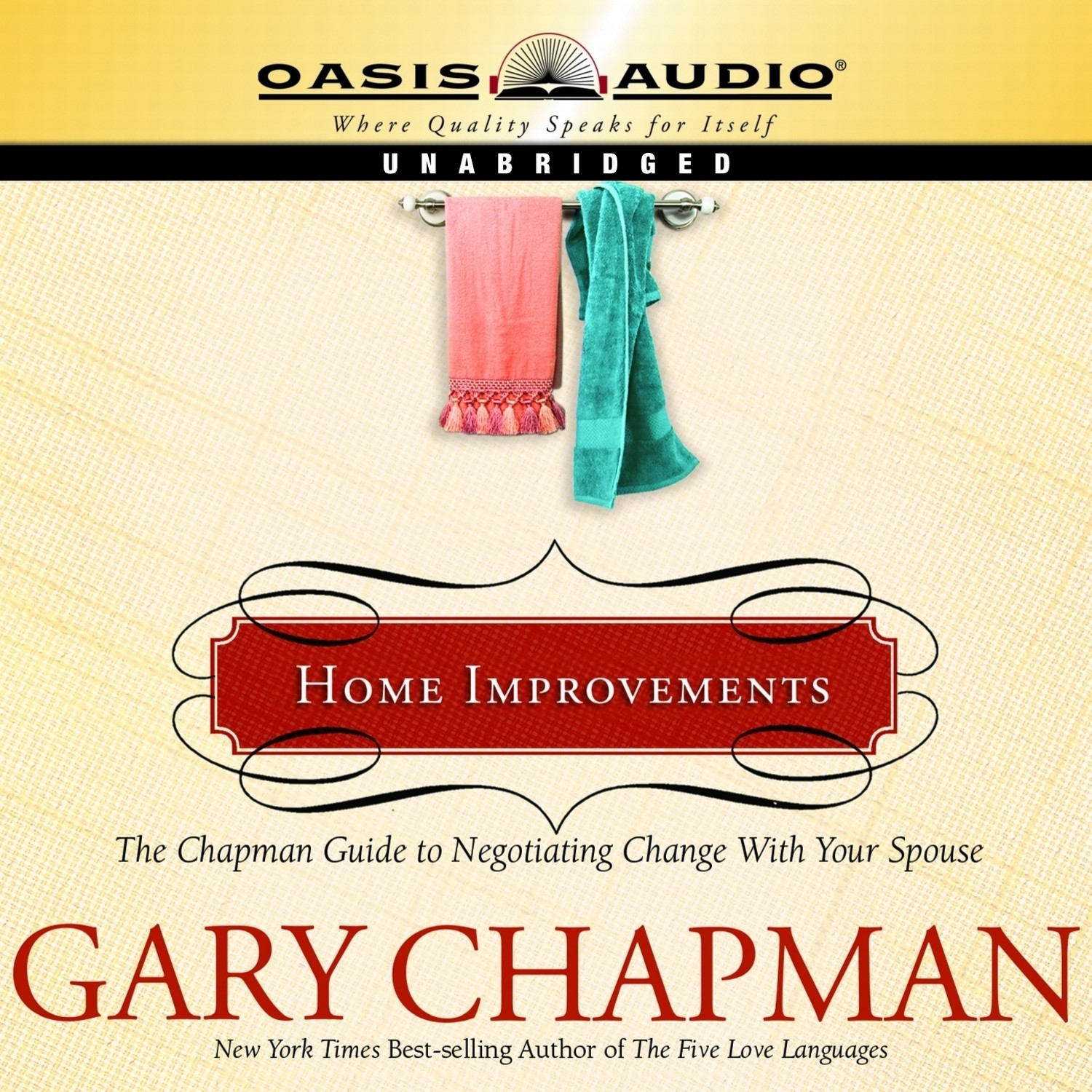 Printable Home Improvements: The Chapman Guide to Negotiating Change With Your Spouse Audiobook Cover Art