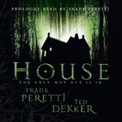 House Audiobook, by Frank E. Peretti, Ted Dekker