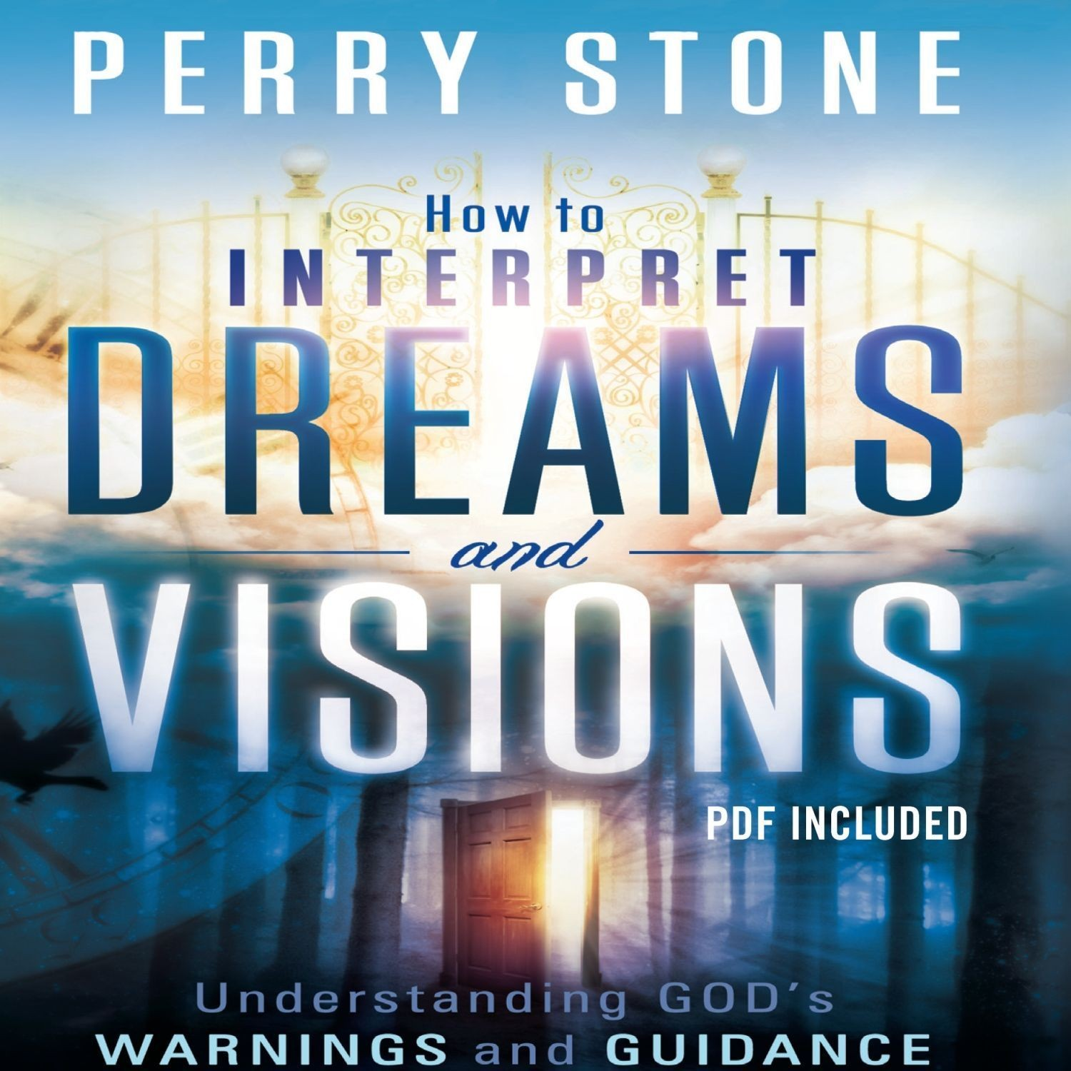Printable How to Interpret Dreams and Visions: Understanding God's Warnings and Guidance Audiobook Cover Art