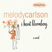 I Heart Bloomberg Audiobook, by Melody Carlson
