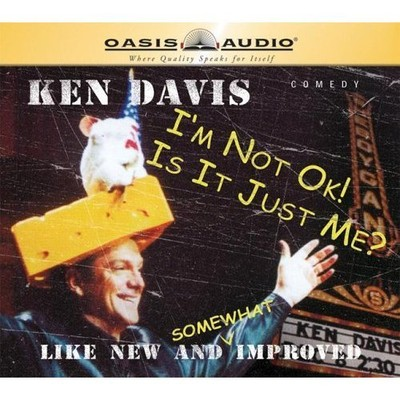 Im Not Okay/ Is It Just Me Audiobook, by Ken Davis