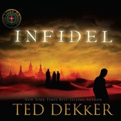 Infidel Audiobook, by Ted Dekker