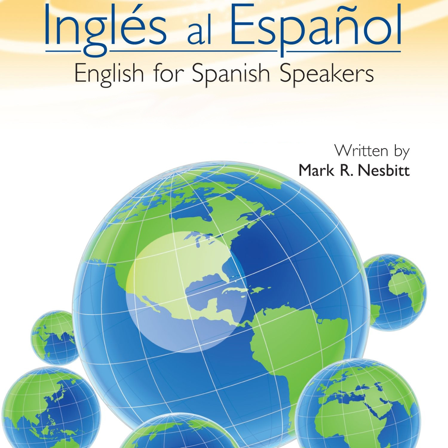 Printable Ingles al Espanol: English for Spanish Speakers Audiobook Cover Art