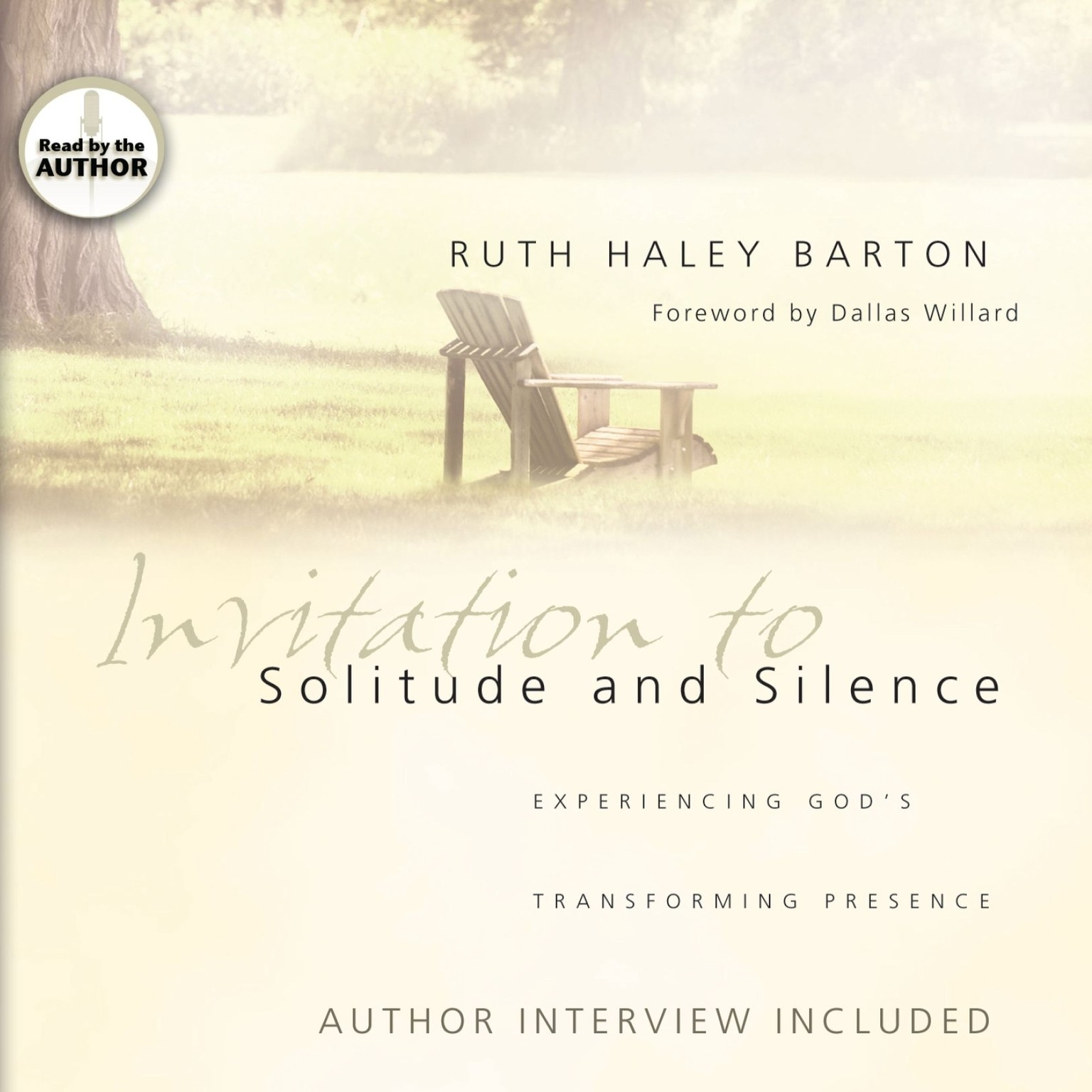 Printable Invitation to Solitude and Silence: Experiencing God's Transforming Presence Audiobook Cover Art