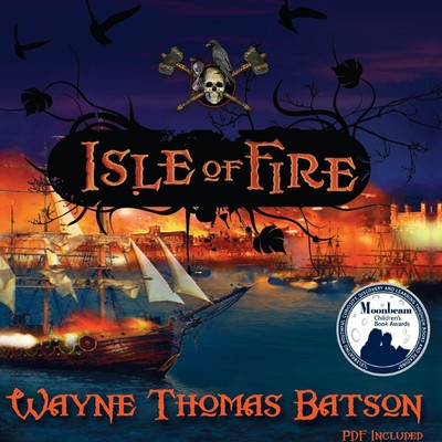 Isle of Fire Audiobook, by Wayne Thomas Batson