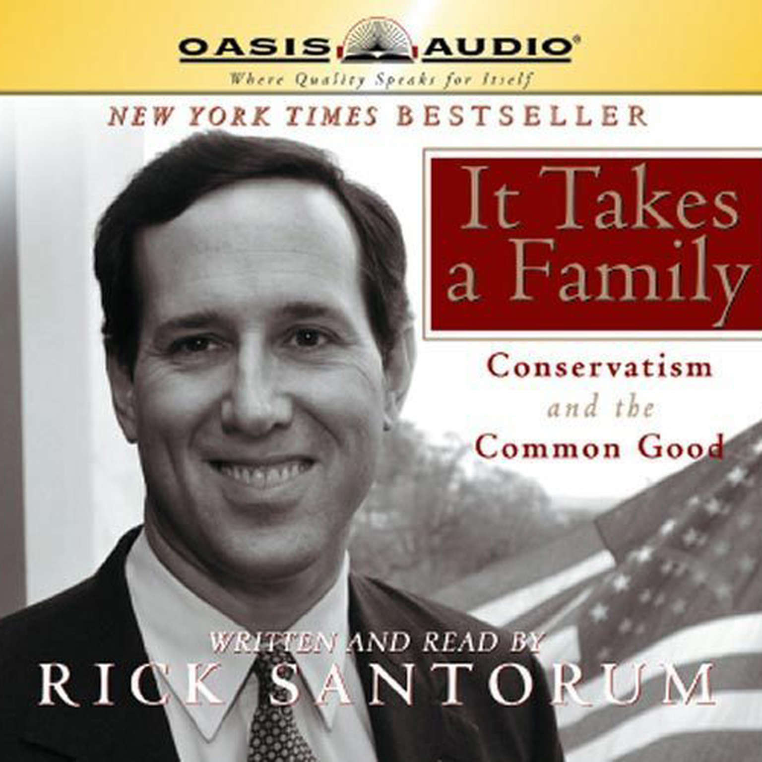 Printable It Takes a Family: Conservatism and The Common Good Audiobook Cover Art