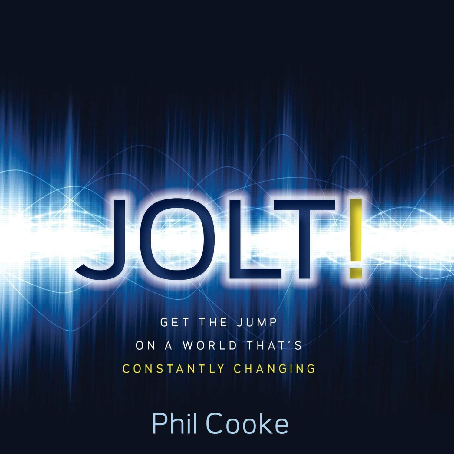 Printable Jolt!: Get the Jump on a World That's Constantly Changing Audiobook Cover Art