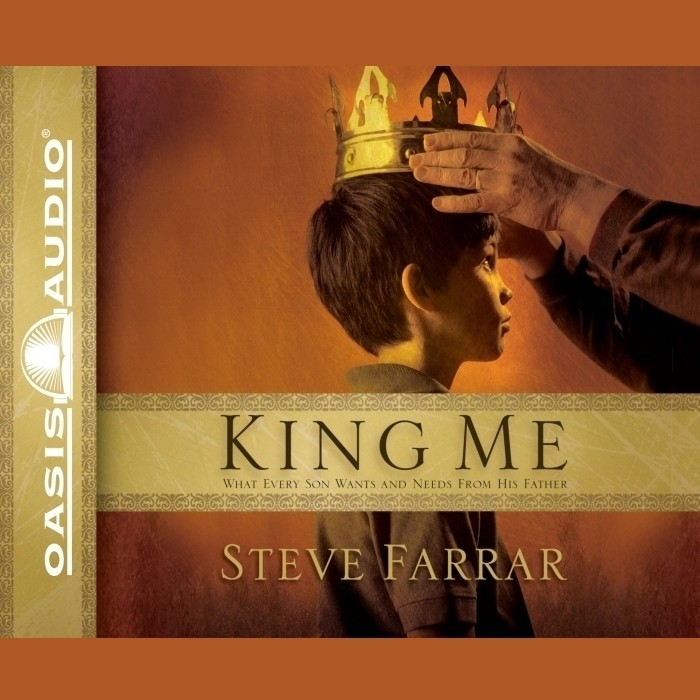 Printable King Me: What Every Son wants and Needs From His Father Audiobook Cover Art