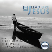 Lead Like Jesus Audiobook, by Kenneth Blanchard, Rick Warren, Bill Hybels, various authors