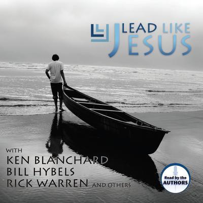Lead Like Jesus Audiobook, by Kenneth Blanchard