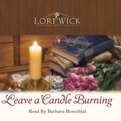 Leave a Candle Burning Audiobook, by Lori Wick