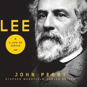 Lee: A Life of Virtue Audiobook, by John Perry