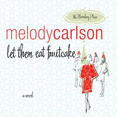 Let Them Eat Fruitcake Audiobook, by Melody Carlson