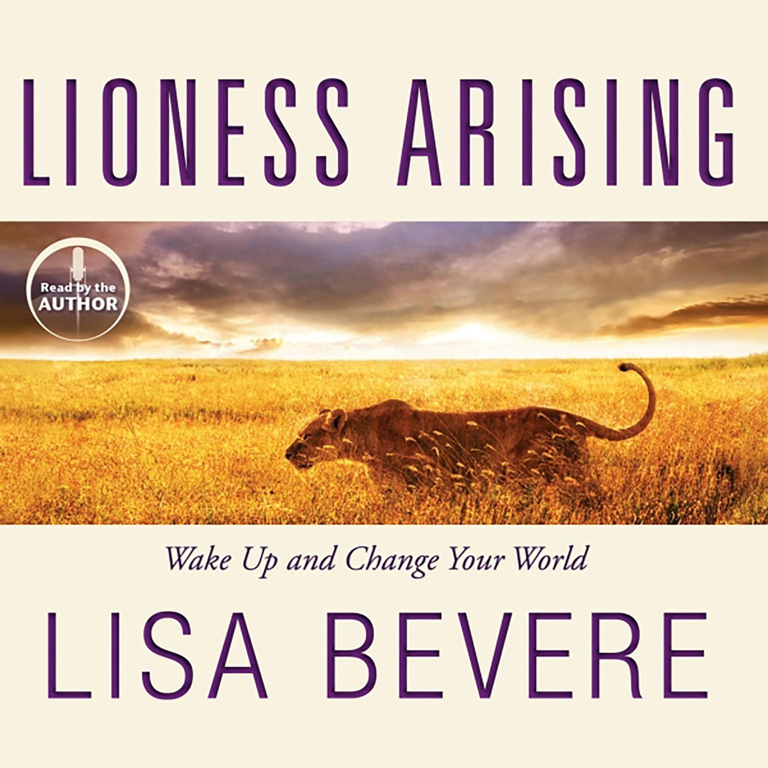Printable Lioness Arising: Wake Up and Change Your World Audiobook Cover Art