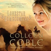 Lonestar Homecoming Audiobook, by Colleen Coble