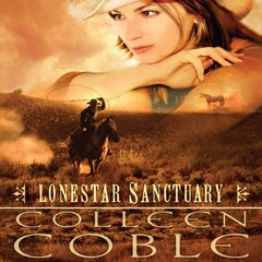 Lonestar Sanctuary Audiobook, by Colleen Coble