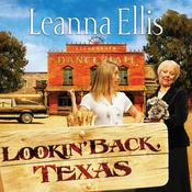 Lookin Back Texas Audiobook, by Leanna Ellis