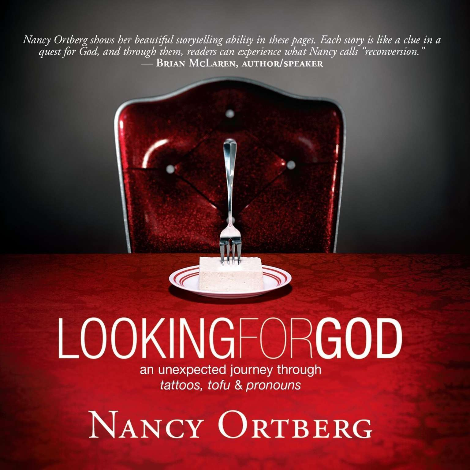 Printable Looking for God: An Unexpected Journey through Tattoos, Tofu, And Pronouns Audiobook Cover Art