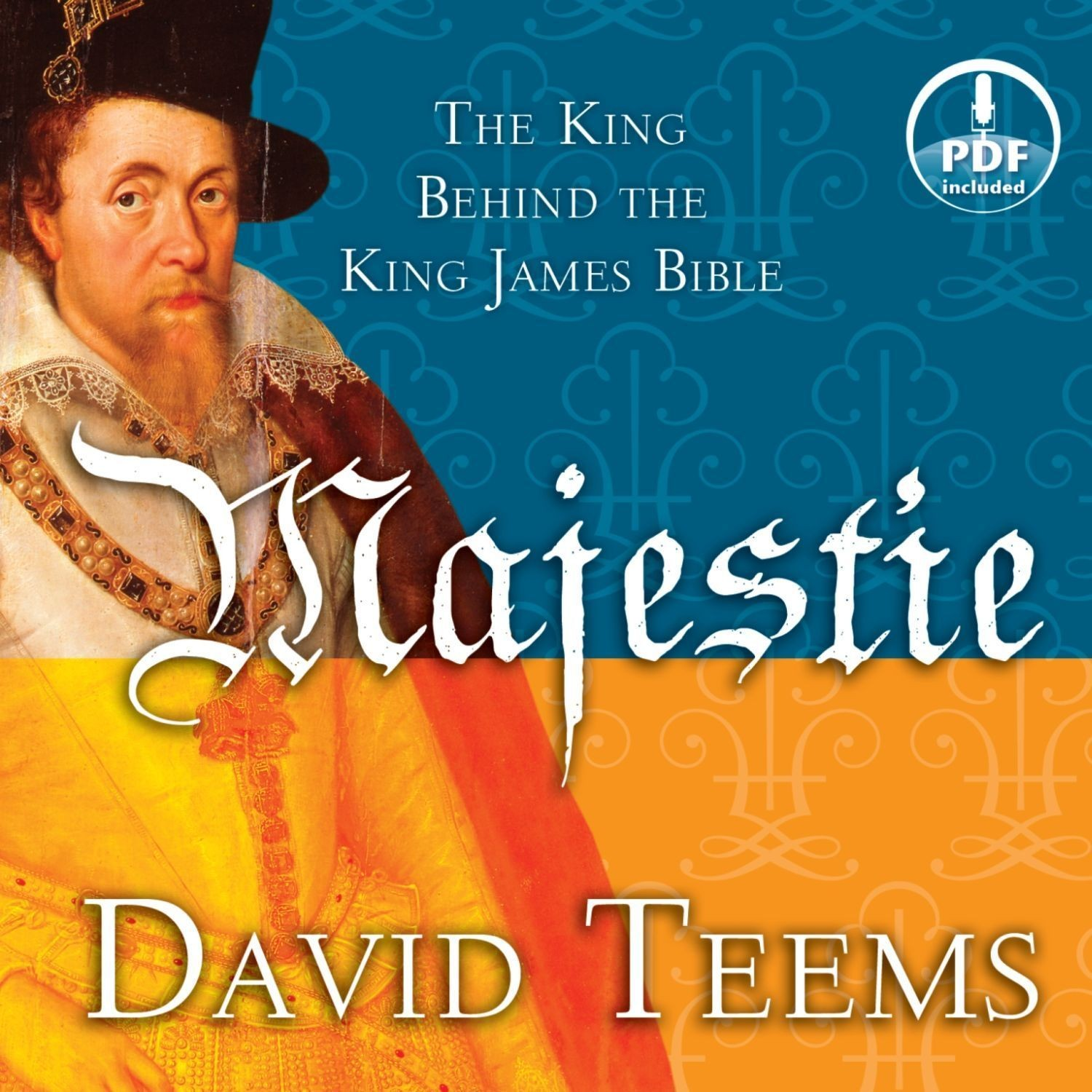 Printable Majestie: The King behind the King James Bible Audiobook Cover Art