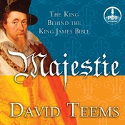 Majestie: The King behind the King James Bible Audiobook, by David Teems