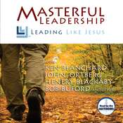 Masterful Leadership: Leading like Jesus Audiobook, by Ken Blanchard, John Ortberg, Henry Blackaby, Bob P. Buford