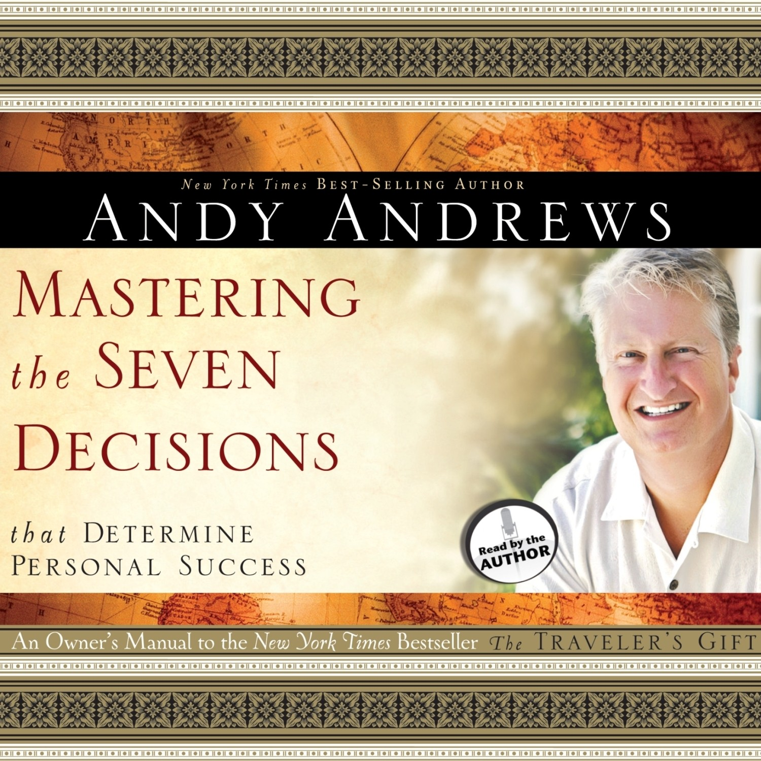 Printable Mastering the Seven Decisions That Determine Personal Success: An Owner's Manual to the New York Times Bestseller, The Traveler's Gift  Audiobook Cover Art